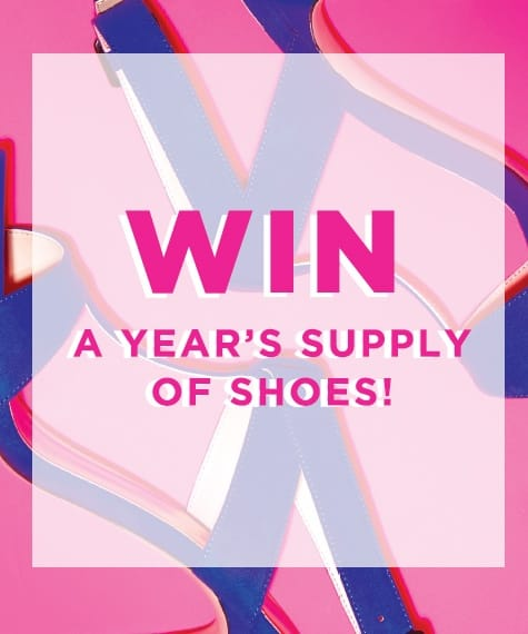 Win A Year's Worth Of Shoes!