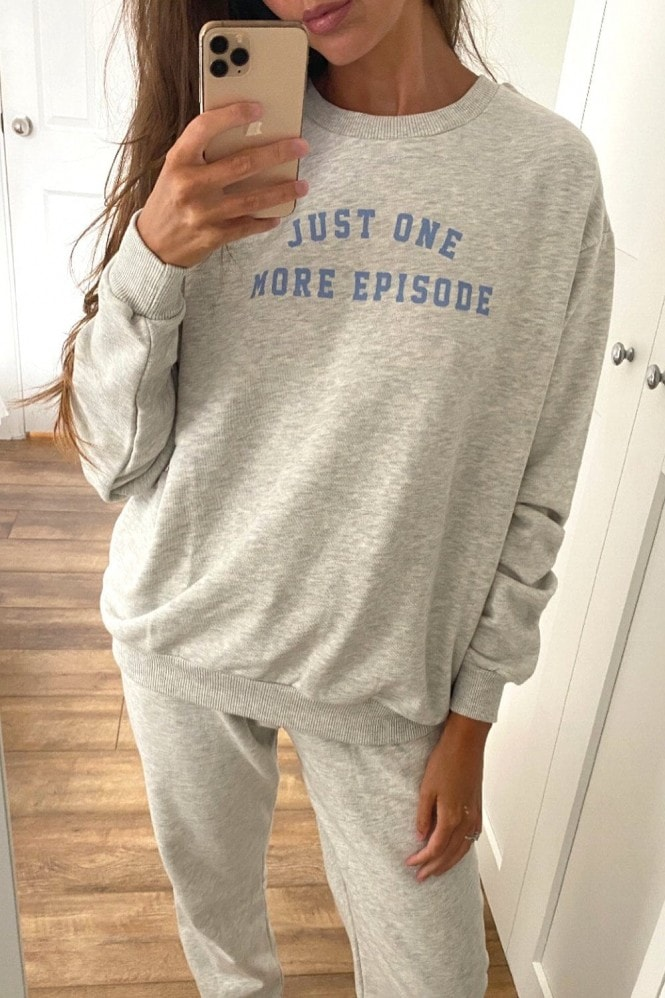 Outrageous Fortune Loungewear Just One More Episode Slogan Sweat Top In Grey