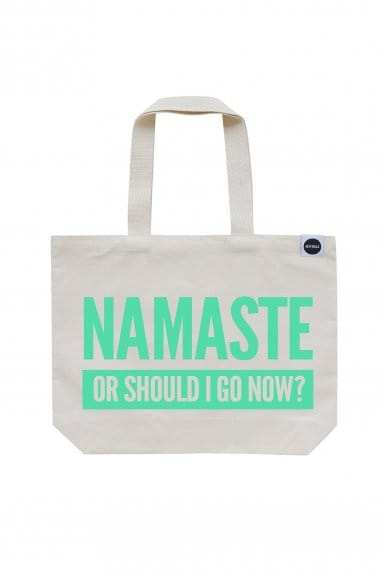 Hey! Holla Namaste Or Should I Go Now Gym Bag