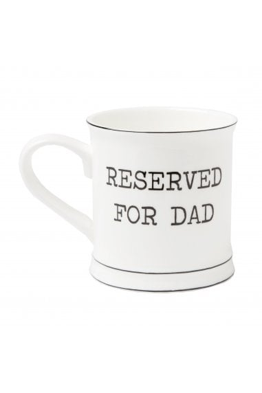 Reserved For Dad Mug
